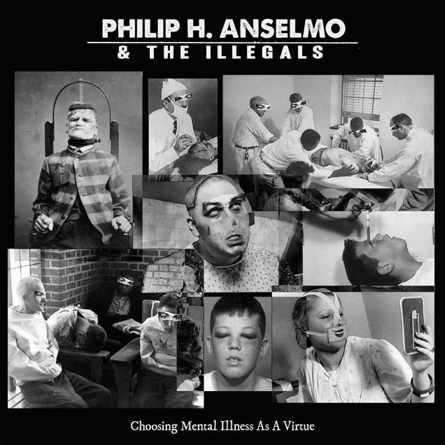 philip-h-anselmo-the-illegals-choosing-mental-illness-as-a-virtue-1-lp-