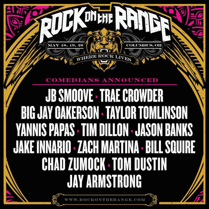 rock on the range comedy lineup announced live metal. Black Bedroom Furniture Sets. Home Design Ideas