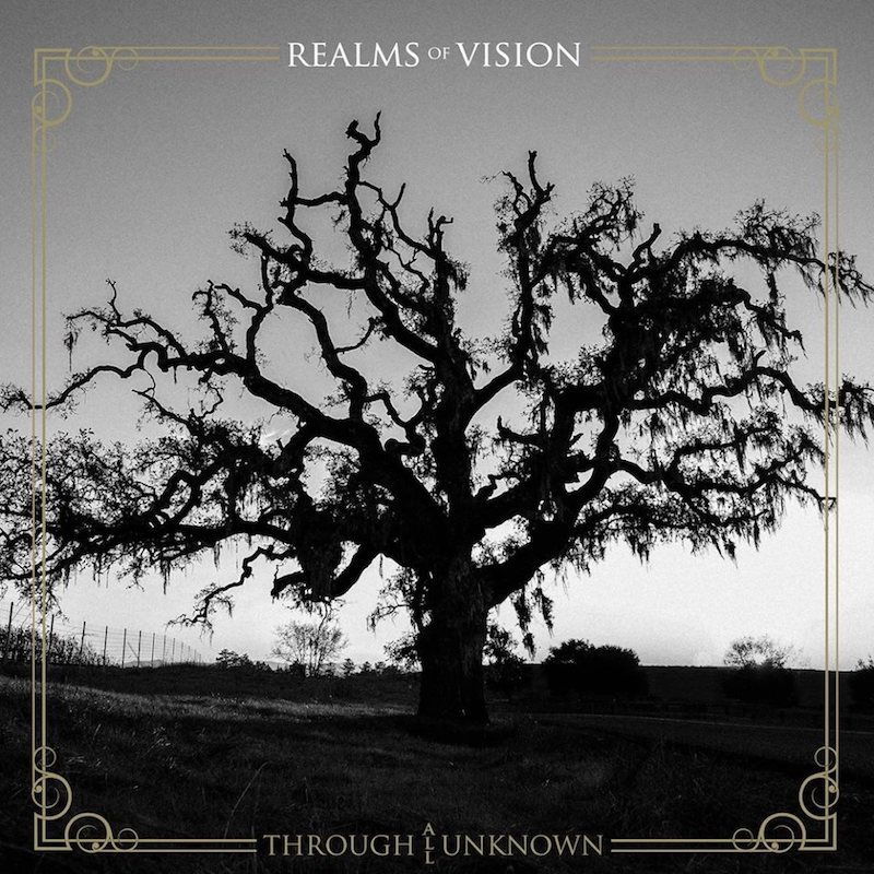 REVIEW: Realms of Vision – 'Through All Unknown' – Live Metal